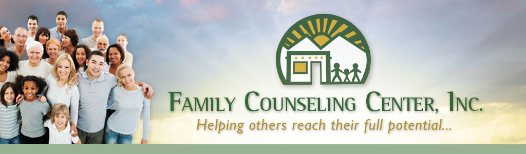 Family Counseling Center Inc.: Helping others reach their full potential...