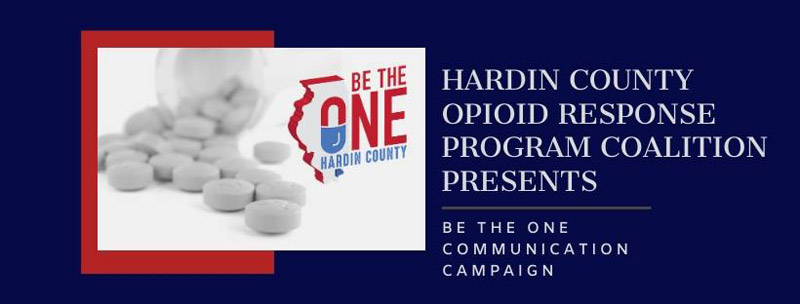 "Hardin County Opioid Response Program Coalition presents ""Be the One"" Communication Campaign"